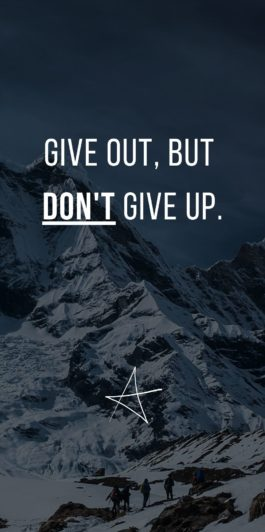 Give Out But DOn't Give Up | Andy Swann | Wallpaper